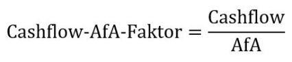 Formel Cashflow-AfA-Faktor